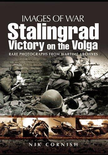 Stalingrad: Victory on the Volga (Images of War) pdf epub