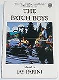 The Patch Boys, Jay Parini, 0805007709