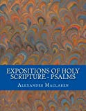 img - for Expositions of Holy Scripture - Psalms book / textbook / text book