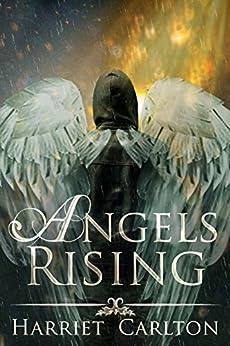 Angels Rising by [Carlton, Harriet]