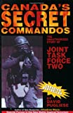 Canada's Secret Commandos, David Pugliese, 1895896185