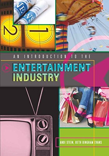An Introduction to the Entertainment Industry