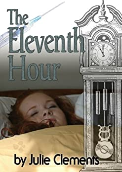 The Eleventh Hour by [Clements, Julie]