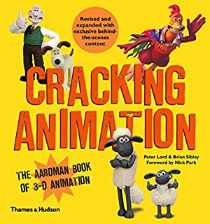 Book Cover: Cracking Animation: The Aardman Book of 3-D Animation