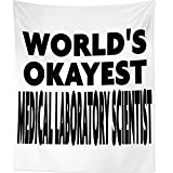 Westlake Art Worlds Okayest Medical Laboratory Scientist - Wall Hanging Tapestry - Sayings Artwork Home Decor Living Room - 68x80 Inch (2001-3A948)