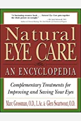 Natural Eye Care: An Encyclopedia Paperback