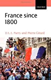 France since 1800, D. L. L. Parry and Pierre-Isidore Girard, 0199252297
