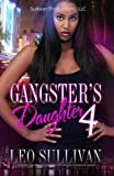 A Gangsta's Daughter 4 (Gangster's Daughter)