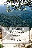 The Greek Civil War, V. N. Gelis, 1468011545