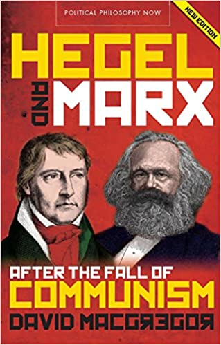 Hegel and Marx: After the Fall of Communism (2nd Edition)