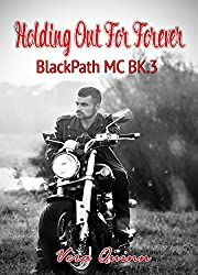 Holding Out For Forever (BlackPath MC Book 3)
