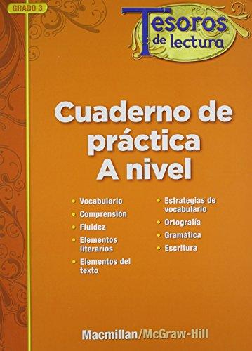 Tesoros de lectura, A Spanish Reading/Language Arts Program, Grade 3, Practice Book, Student Edition (ELEMENTARY READING