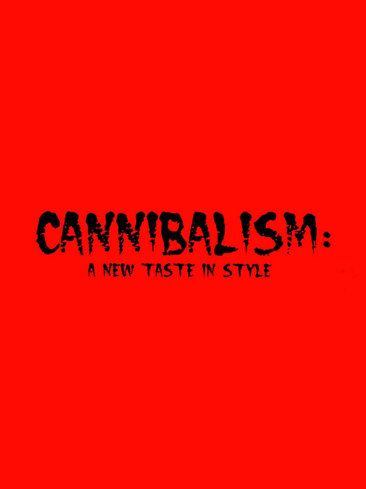 Cannibalism: A New Taste In Style
