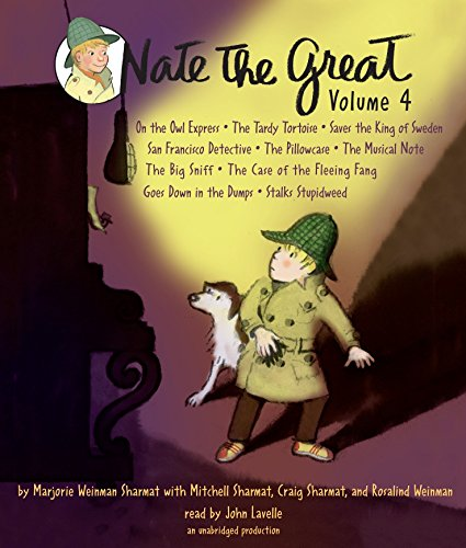 Nate the Great Collected Stories: Volume 4: Owl Express; Tardy Tortoise; King of Sweden; San Francisco Detective; Pillowcase ; Musical Note; Big ... Me; Goes Down in the Dumps; Stalks ()