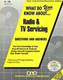 What Do You Know about Radio and TV Servicing? 9780837371061