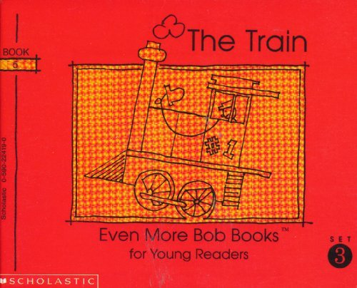 The Train (Set III Book 5) (Even More Bob Books for Young Readers)