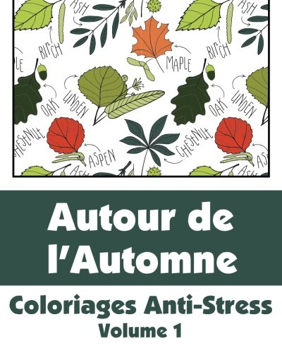 Coloriage Anti Stress Automne.Amazon Fr Autour De L Automne Coloriages Anti Stress