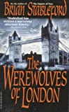 The Werewolves of London, Brian M. Stableford, 0786701803