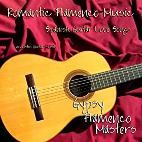 Amazon.com: Romantic Flamenco Music, Spanish Guitar Love