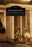 Front cover for the book Savannah's Historic Neighborhoods by Polly Stramm