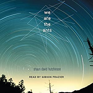 We Are the Ants Audiobook