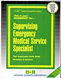 Supervising Emergency Medical Service Specialist, Jack Rudman, 0837334802