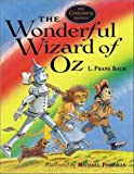 The Wonderful Wizard of Oz, L. Frank Baum, 186205343X