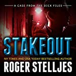 Stakeout: A Case From the Dick Files: McRyan Mysteries | Roger Stelljes