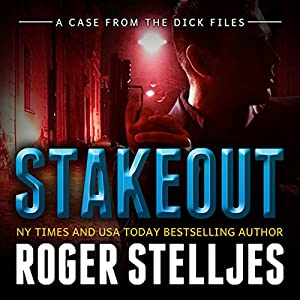 Stakeout: A Case From the Dick Files Audiobook