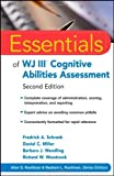 Essentials of WJ III Cognitive Abilities Assessment 2nd Edition by Schrank, Fredrick A., Miller, Daniel C., Wendling, Barbara J (2010) Paperback