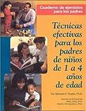Technicas Efectivas para los Padres de Ninos de la 4 Anos de Edad, Michael H. Popkin and Betsy Gard, 1880283220