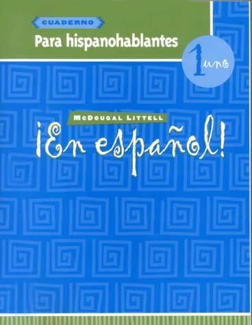 ¡En español!: Para hispanohablantes (cuaderno) Level 1 (Spanish Edition)