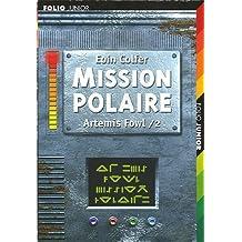 ARTÉMIS FOWL T02 : MISSION POLAIRE