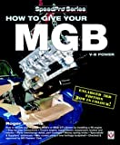 How to Give Your MGB V8 Power, Roger Williams, 1904788939