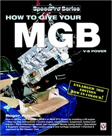 How to Give Your MGB V8 Power! (Speedpro) (SpeedPro Series)