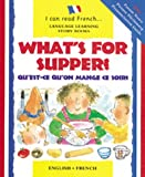 What's for Supper? (Qu'est-ce Qu'on Mange ce Soir?), Mary Risk and Christopher Dillinger, 0764173448