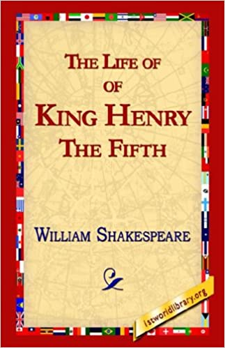 Amazon the life of king henry the fifth 9781421813103 amazon the life of king henry the fifth 9781421813103 william shakespeare library 1stworld library 1stworld library books fandeluxe Images