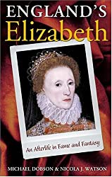 England's Elizabeth: An Afterlife in Fame and Fantasy