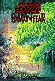 Planet Plague (Star Wars: Galaxy of Fear, Book 3)