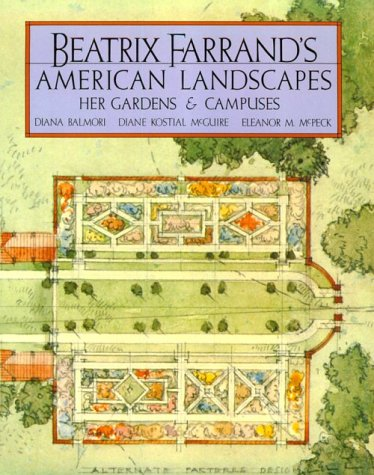 Read Online Beatrix Farrand's American Landscapes: Her Gardens and Campuses ebook