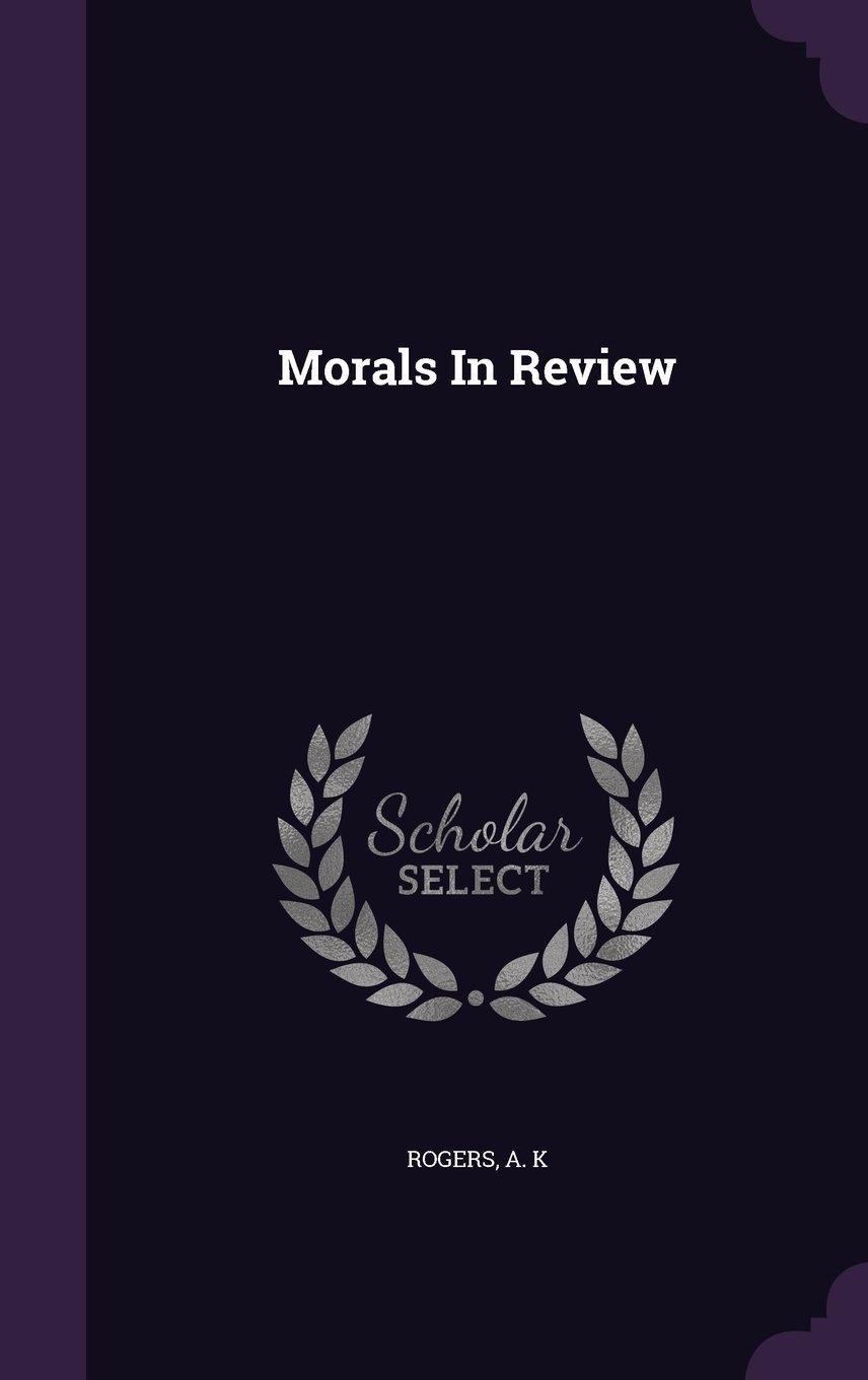 Morals in Review pdf