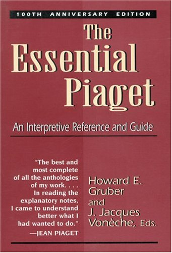 the-essential-piaget-an-interpretive-reference-and-guide