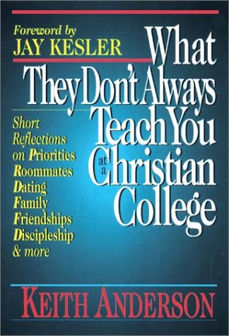 What They Don't Always Teach You at a Christian College