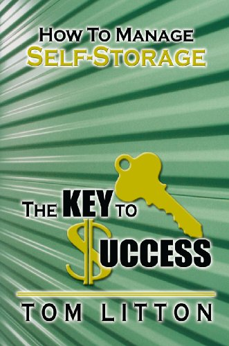 The Key To Success: How To Manage Self-Storage