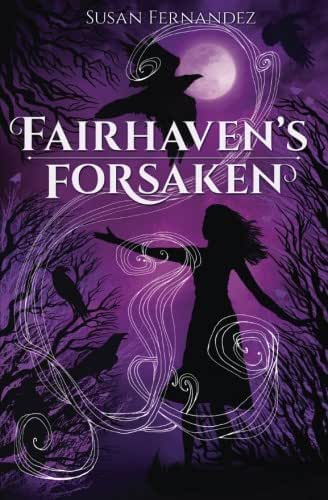 Fairhaven's Forsaken (The Forsaken Series) (Volume 1)