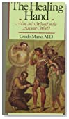 The Healing Hand: Man and Wound in the Ancient World (Commonwealth Fund Publications)