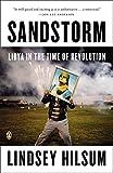 Sandstorm: Libya in the Time of Revolution (New Windmills)