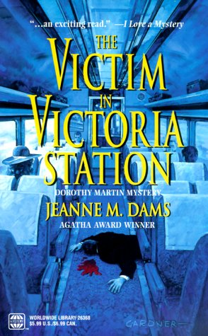 The Victim in Victoria Station (Dorothy Martin Mysteries, No. 5) pdf epub
