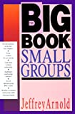 The Big Book on Small Groups, Jeffrey Arnold, 0830813772
