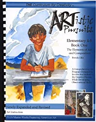 ARTistic Pursuits Elementary 4-5 Book One, The Elements of Art and Composition (ARTistic Pursuits)